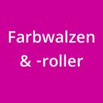 Farbwalzen & Farbroller